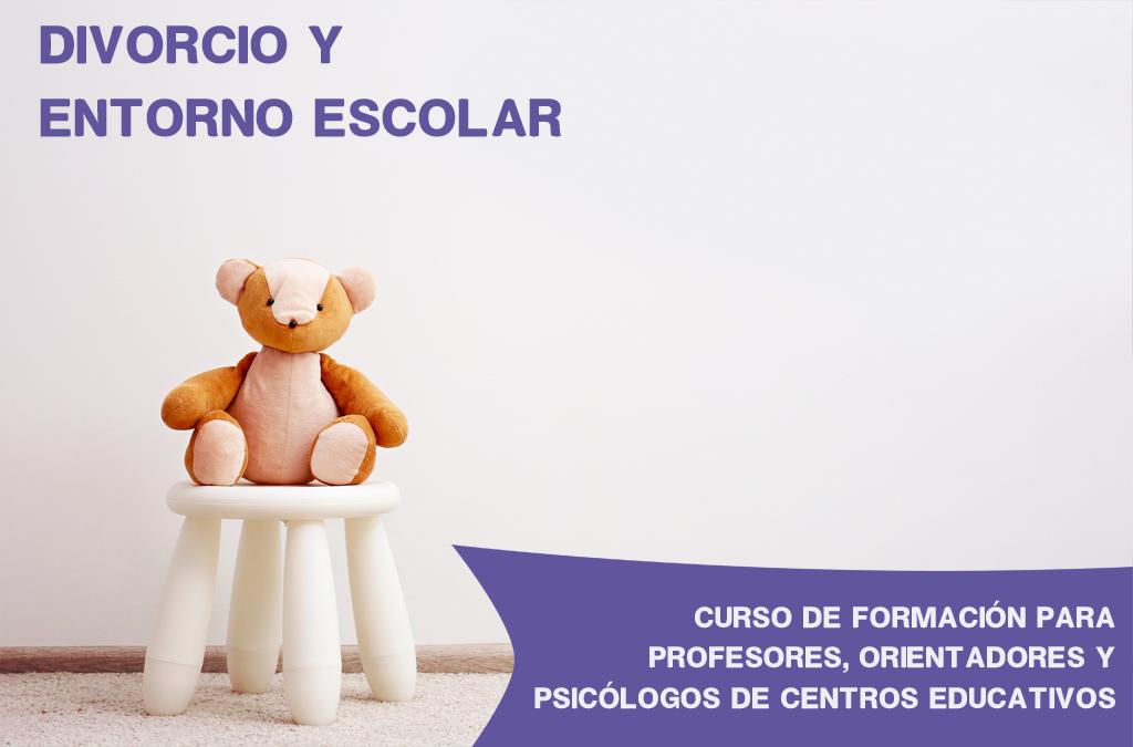 Nuevo Curso De Formación En El Núcleo: Divorcios Y Entorno Escolar.